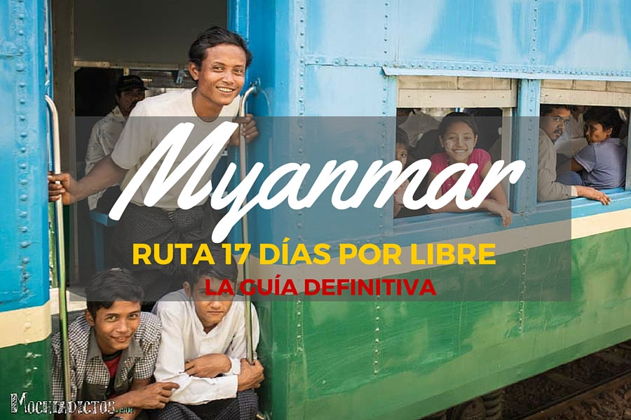 Guia Myanmar (Birmania). Ruta 17 días por libre