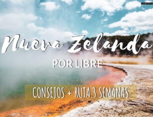 Viajar a Nueva Zelanda por libre: Consejos + Ruta 3 semanas [Guía 2019]