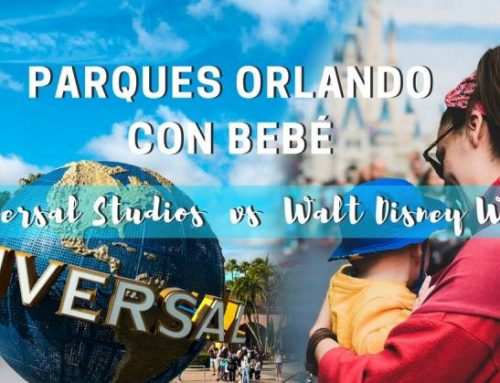 Parques Orlando con bebé: Walt Disney World vs Universal Studios