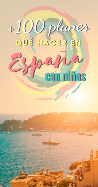 Planes con niños en España, Pinterest