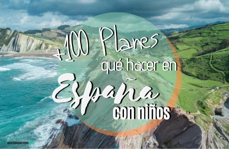 Planes con niños en España.