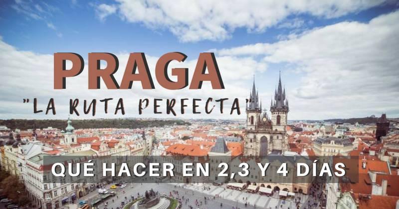 Praga, La ruta perfecta: Qué hacer en Praga en 2, 3 y 4 días.