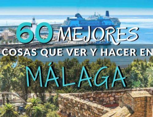 Qué ver en Málaga imprescindibles ¡60 planes + consejos locales!