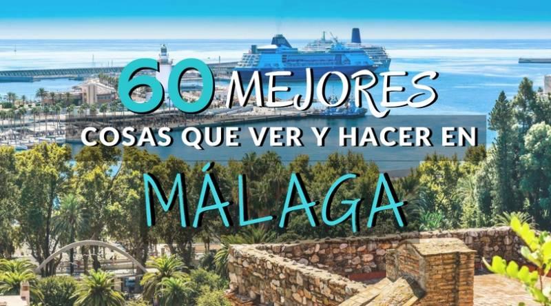 60 Mejores cosas que ver y hacer en Málaga imprescindibles | Las que molan de verdad :)