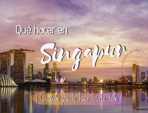 Que hacer en Singapur ¡Cuándo ya lo has hecho TODO + Mapa!