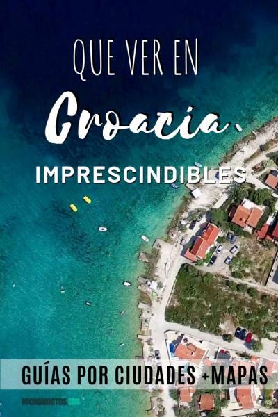 Que ver en Croacia, imprescindibles, Pinterest.