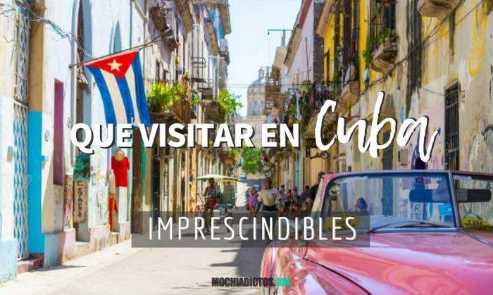 Que ver en Cuba, imprescindibles