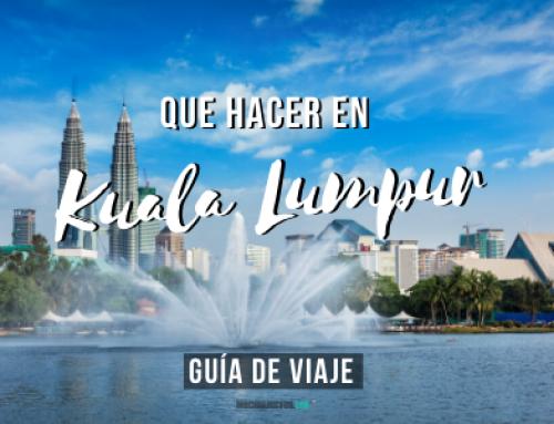 Que ver en Kuala Lumpur: Imprescindibles + Consejos [Guía de viaje]