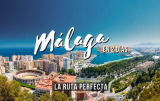 Que ver en Málaga en dos días
