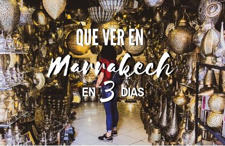 Que ver en Marrakech en 3 días www.mochiadictos.com