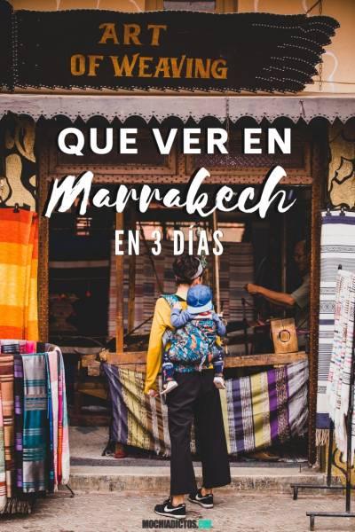 Que ver en Marrakech en 3 días. www.mochiadictos.com