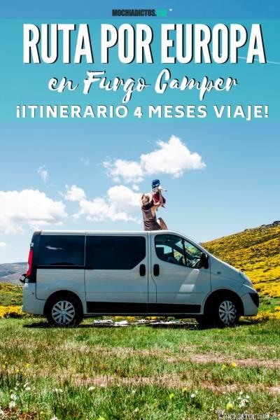 RUTA POR EUROPA EN FURGONETA CAMPER, itinerario 4 meses de viaje, www.mochiadictos.com