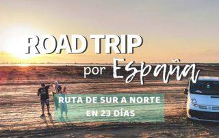Road Trip por España, Ruta Sur a Norte 23 días