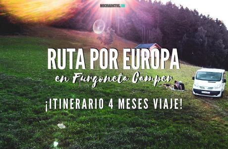 Ruta Europa en furgoneta camper ¡Itinerario 4 meses viaje!