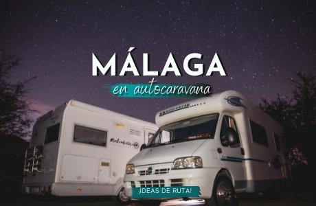 Rutas en Málaga con autocaravana