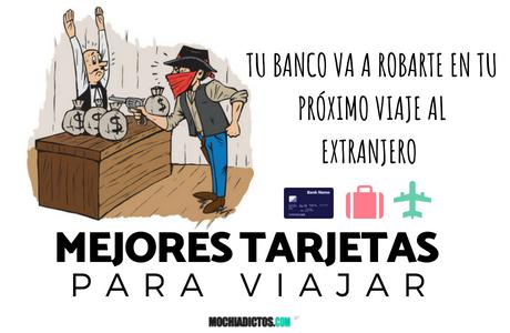 ᐅMejores tarjetas para viajar ¿Tu banco va a ROBARTE en tu próximo viaje al extranjero?