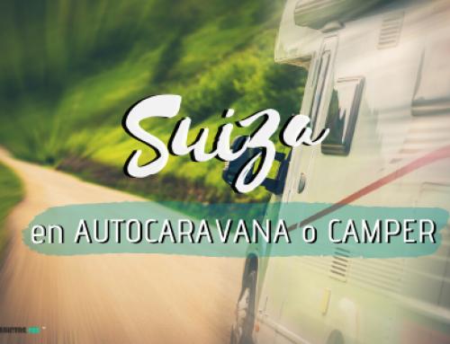 Suiza en autocaravana o furgoneta camper ¡8 datos a tener en cuenta!