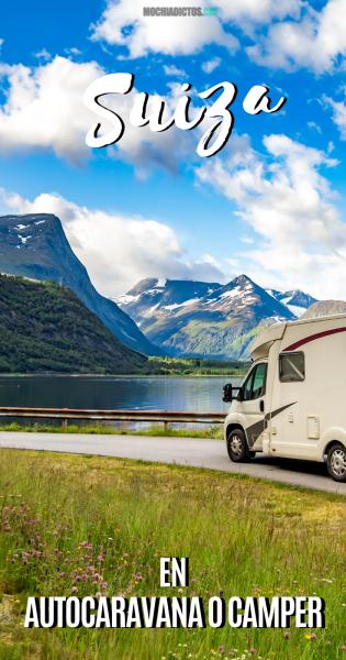 Suiza en autocaravana