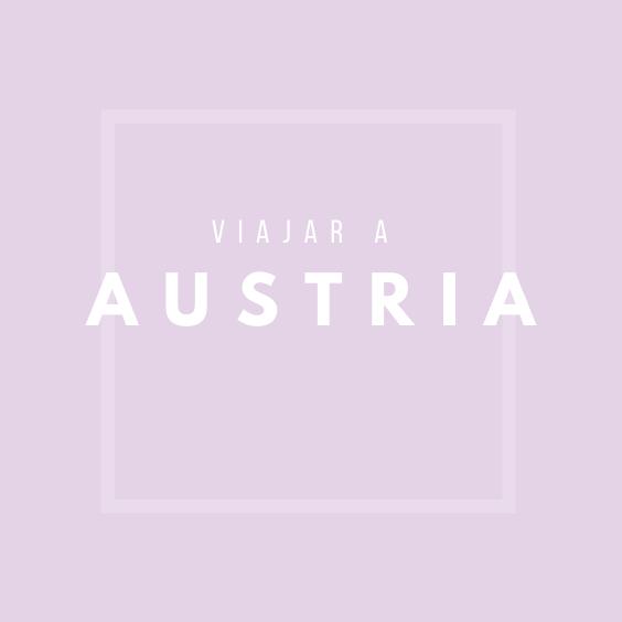 Viajar a Austria, Pinterest.