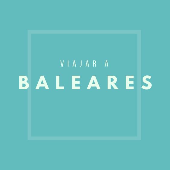 Viajar a Baleares