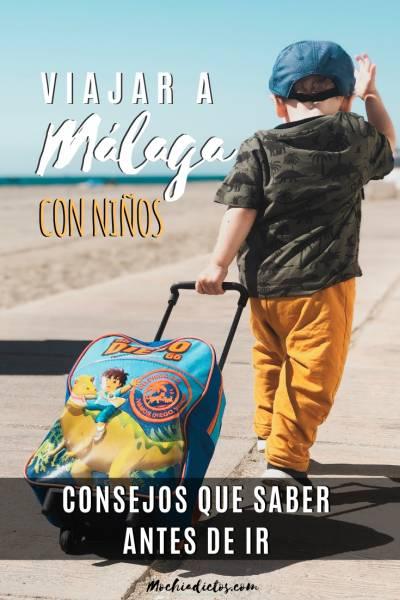 Viajar a Málaga con niños. Consejos que saber antes de ir. Pinterest.