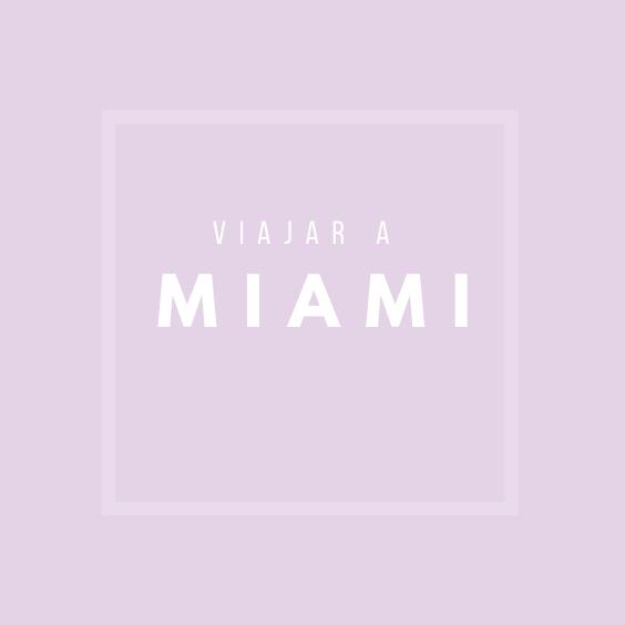 Viajar a Miami