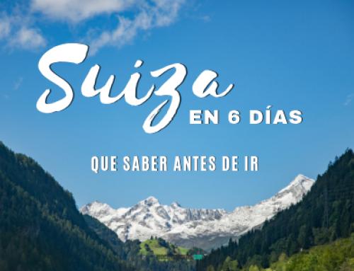 Viaje a Suiza en 6 días