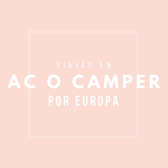 Viajar en Autocaravana o furgo camper por Europa