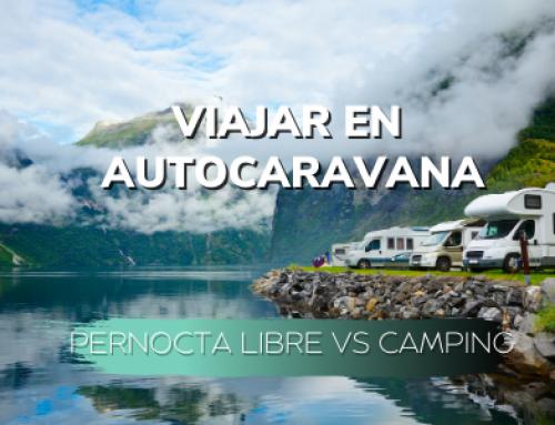 Viajar en Autocaravana: Pernocta libre vs camping.