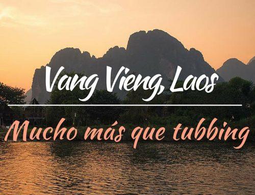 Que hacer en Vang Vieng, Laos. Mucho + que «Tubbing»