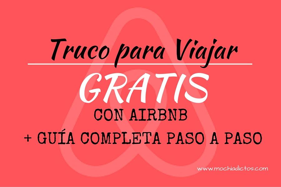 Viajar por libre: Airbnb gratis