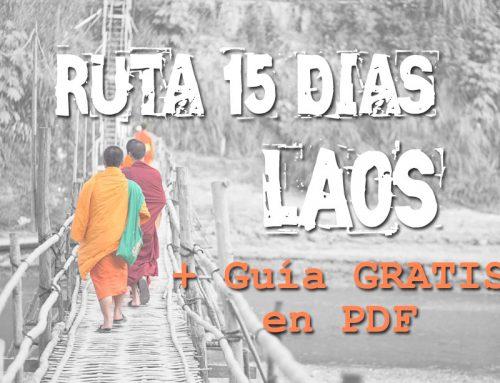 Guía viajar a Laos: Que ver Imprescindibles + Ruta 15 días por libre