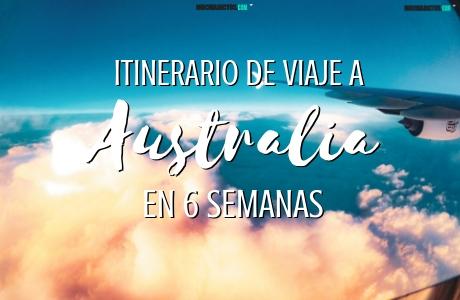 itinerario de viaje a Australia en 6 semanas