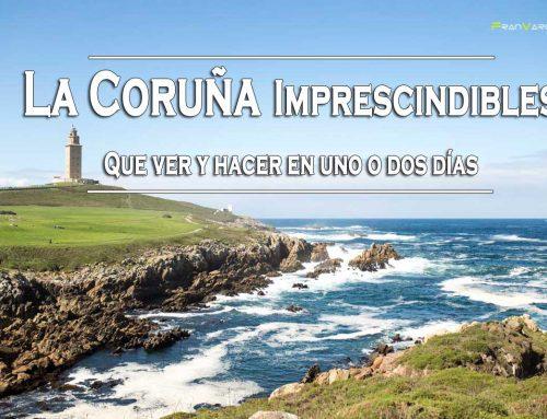 La Coruña Imprescindible: Que ver y hacer en uno o dos días