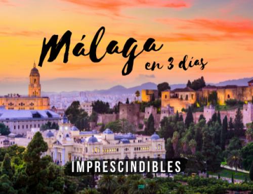 Qué ver en Málaga en tres días [Ruta perfecta]